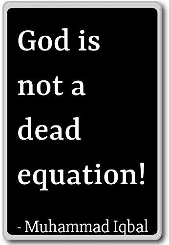 God is geen dode vergelijking. - Muhammad Iqbal citaten koelkast magneet