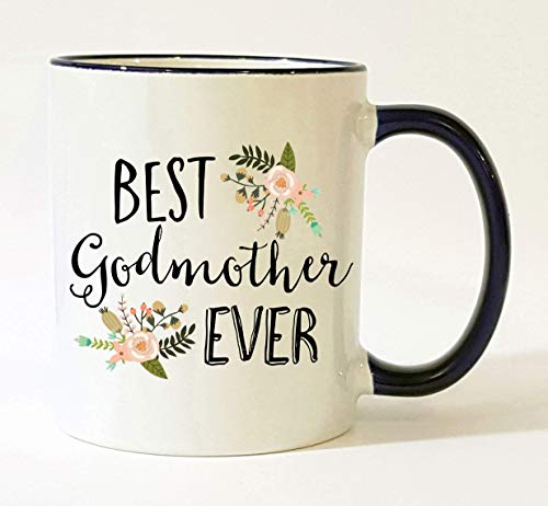 Best Godmother Ever Cup