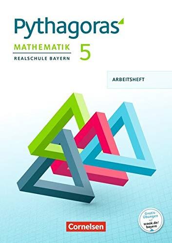 Pythagoras - Realschule Bayern: 5. Jahrgangsstufe - Arbeitsheft mit eingelegten Lösungen