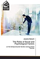 The Roles of Social and Psychological Factors