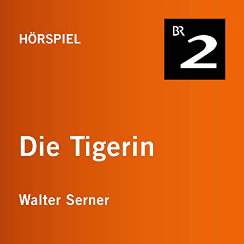 Die Tigerin audiobook cover art
