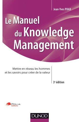 Manuel du Knowledge Management - 3ème édition