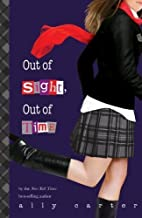 Out of Sight, Out of Time by Ally Carter (Jan 22 2013)