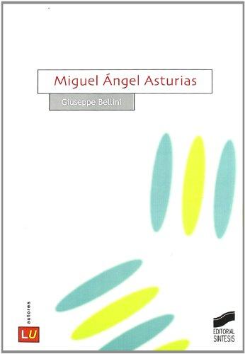 Miguel Ángel Asturias: 43 (Historia de la literatura universal)