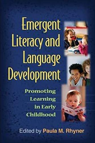 Emergent Literacy and Language Development: Promoting...