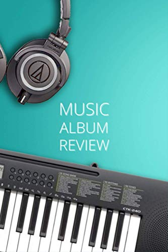 Music Album Review Journal Keyboard Cover: A Music Notebook For Review Song, Music Video, Album, Thought And Dotted Page For Notes. Gift Ideas for Listen to Music Lovers
