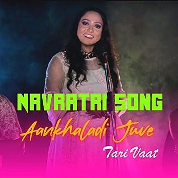 Aankhaladi Juve Tari Vaat (feat. Djsudo)