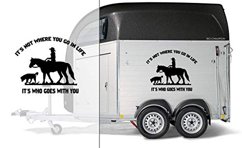Pferd & Hund mit Spruch | Auto Aufkleber | Pferde Anhänger Aufkleber | It´s not where you go in life - it´s who goes with you