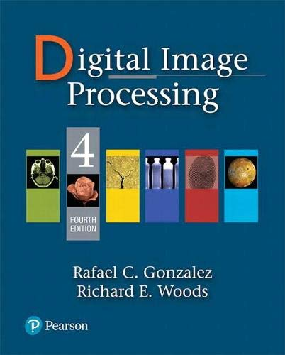 Compare Textbook Prices for Digital Image Processing 4 Edition ISBN 9780133356724 by Gonzalez, Rafael,Woods, Richard
