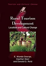 Rural Tourism Development: Localism and Cultural Change (Tourism and Cultural Change)