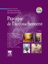 Pratique de l'accouchement (Hors collection) (French Edition)