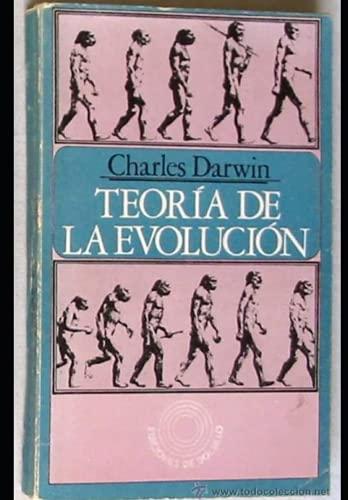 LA TEORÍA DE LA EVOLUCIÓN: EL ORIGEN DE LAS ESPECIES