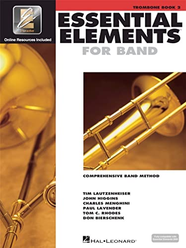 Essential Elements Band with EEi Trombone Book 2