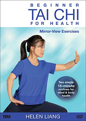 Beginner Tai Chi for Health: Mirror-View Exercises by Helen Liang (YMAA) **BESTSELLER** 2019 Tai Chi for Balance and Strength, Perfect Tai Chi for Seniors and Beginners