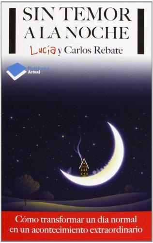 Sin Temor A La Noche (Plataforma Actual)