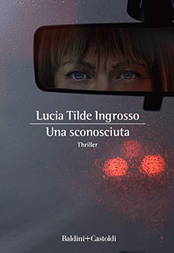 Una sconosciuta (Italian Edition)
