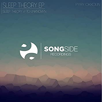 Sleep Theory / To The Unknown EP