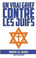 Un vrai grief contre les juifs