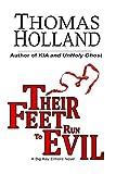 Their Feet Run to Evil: A Big Ray Elmore Novel