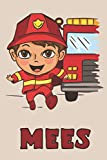 Mees: Firefighter Fireman Fire Department Boys Name Mees, Lined Journal Composition Notebook, 100 Pages, 6x9, Soft Cover, Matte Finish, Back To School, Preschool, Kindergarten, Kids