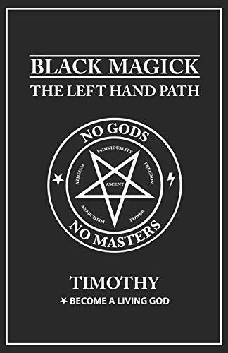 Black Magick: The Left Hand Path: 1