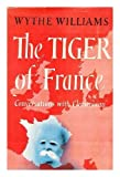 The Tiger of France: Conversations with Clemenceau