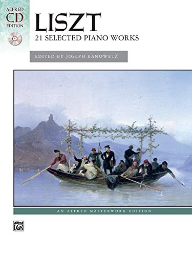Liszt -- 21 Selected Piano Works: Book & CD