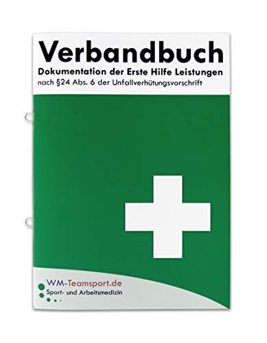 Verbandbuch Erste Hilfe - Heraustrennbare Seiten nach DSGVO Verbandsbuch DIN A5 nach § 24 Abs. 6 der Unfallverhütungsvorschrift