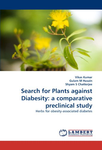 Search for Plants against Diabesity: a comparative preclinical study: Herbs for obesity-associated diabetes