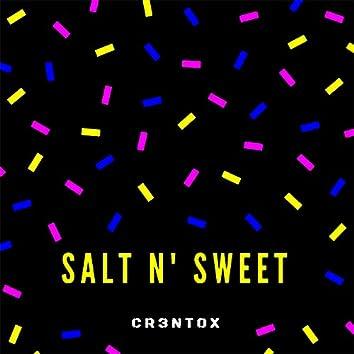 Salt N' Sweet