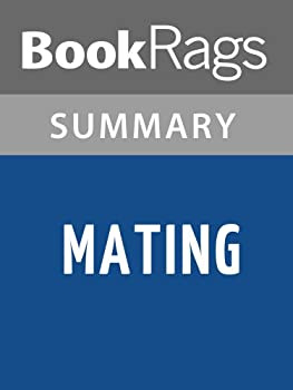 Summary & Study Guide Mating by Norman Rush