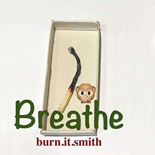 burn.it.smith