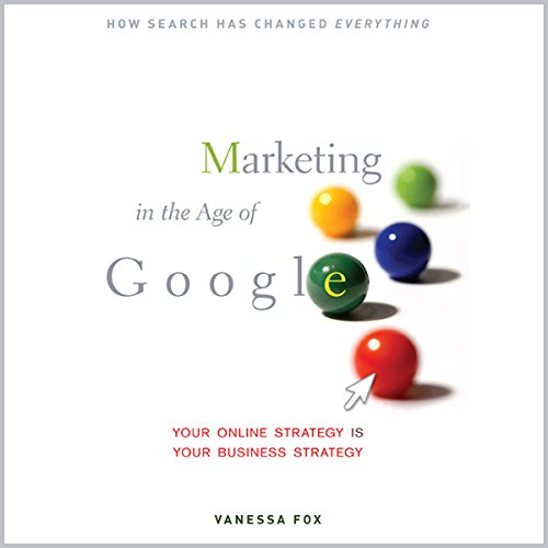 Marketing in the Age of Google audiobook cover art