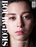 "BOURGEOIS TOKYOxLONDON CULTURE MAGAZINE 2nd issue ""HUMANITY"""