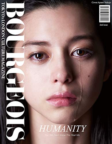 """BOURGEOIS TOKYOxLONDON CULTURE MAGAZINE 2nd issue """"HUMANITY"""""""
