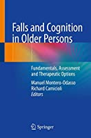 Falls and Cognition in Older Persons: Fundamentals, Assessment and Therapeutic Options