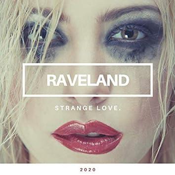 Strange Love.