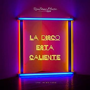 La Disco Esta Caliente (feat. El Nene De La Calle)