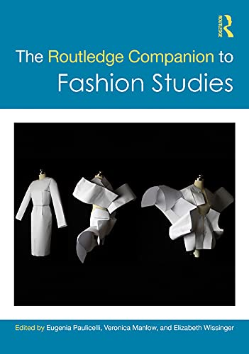 The Routledge Companion to Fashion Studies (Routledge Media and Cultural Studies Companions) (English Edition)