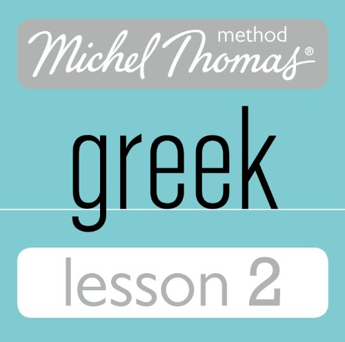 Michel Thomas Beginner Greek Lesson 2 audiobook cover art