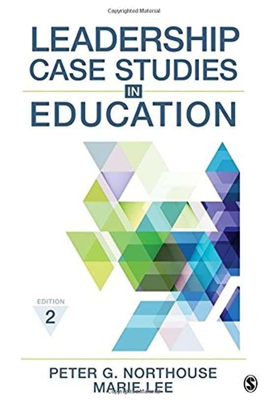 Leadership Case Studies in Education