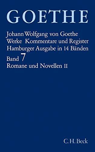 Goethe. Werke: Werke, 14 Bde. (Hamburger Ausg.), Bd.7, Romane und Novellen: Wilhelm Meisters Lehrjahre