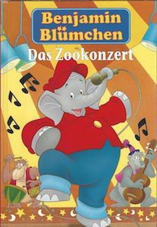 Benjamin Blümchen Das Zookonzert - Bilderbuch Horizontverlag