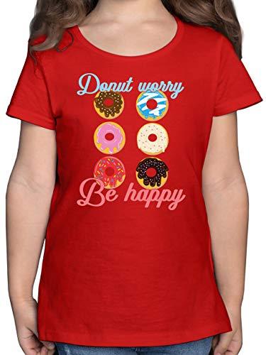 Sprüche Kind - Donut Worry be Happy blau/rosa - 152 (12/13 Jahre) - Rot - Süßigkeit - F131K - Mädchen Kinder T-Shirt