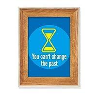 過去を変えることはできない デスクトップ木製フォトフレームディスプレイアート絵画セット