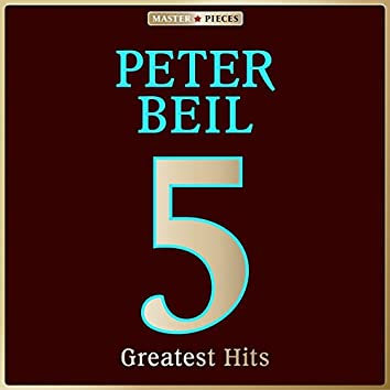 Masterpieces presents Peter Beil: 5 Greatest Hits