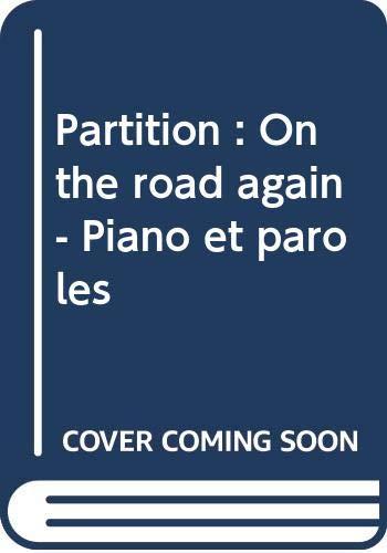 Partition : On the road again - Piano et paroles