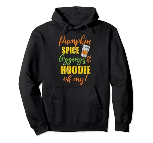 Pumpkin Spice Leggings And Hoodies Funny Fall Autumn Graphic Pullover Hoodie