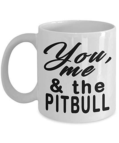 N / A Divertida Taza de café de Pitbull tú, yo y el Pit Bull Pitbull, Regalo de mamá para Amantes de Pitbull