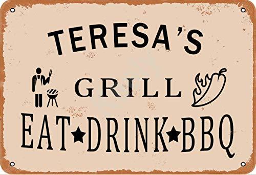 Keely Teresa'S Grill Eat Drink BBQ Metall Vintage Blechschild Wanddekoration 12x8 Zoll für Café, Bar, Restaurant, Pubs, Männerhöhle, Dekorativ